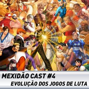 MexidãoCast #4 - Especial Jogos de luta