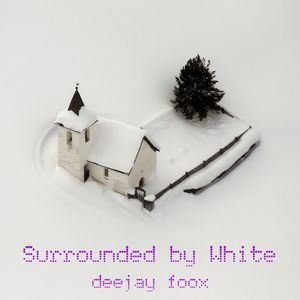 deejay foox - surrounded by white