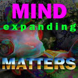 MIND EXPANDING MATTERS - FNOOB TECHNO RADIO -October 2016 pt II