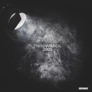 Dj Remake - Throwback 2005