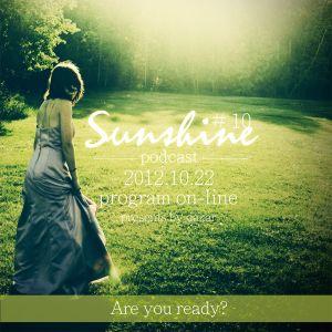 2012.10.22  Sunshine Podcast # 10 presents by Dakar