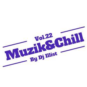 MUZIK&CHILL VOL.22