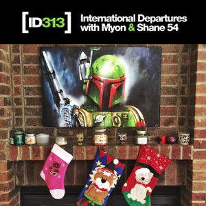 International Departures 313 with Myon & Shane 54