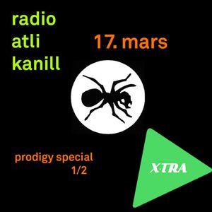 Radio Atli Kanill #40: PRODIGY SPECIAL 1/2