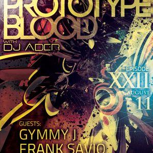 Art Style : Techno | Prototype Blood With DJ Áder | Episode 22 : Gymmy J