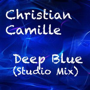 Christian Camille - Deep Blue (Studio Mix)