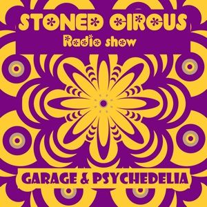Stoned Circus Radio Show - April 28th, 2019