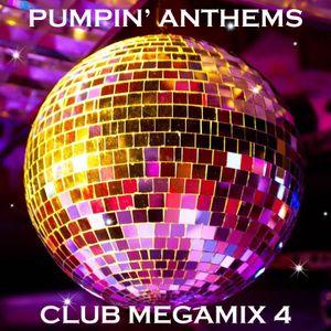 Pumpin' Club Anthems 4