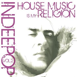 House music is my religion vol.2