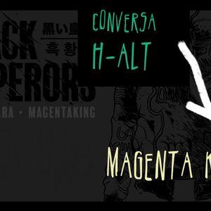 Conversa H-alt - Magenta King