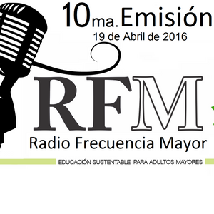 Radio Frecuencia Mayor Episodio 10