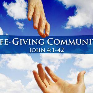 January 17, 2016 - Life-Giving Community - John 4:1-42