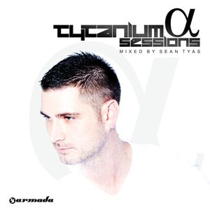 Sean Tyas pres. Tytanium Sessions Podcast Episode 170