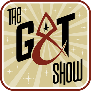 G & T Show SL - ST:C with James, Kipleigh, and Wyatt