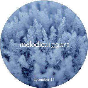 Melodic Diggers Podcast #dec15