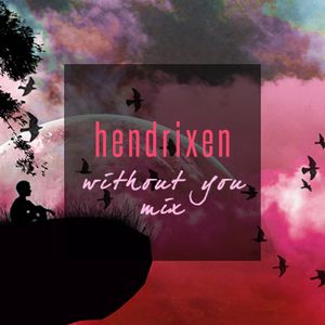 hendrixen - without you mix