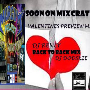 Valentines mix feat Dj dpdskie & dj renly PREVIEW MIX ONLY