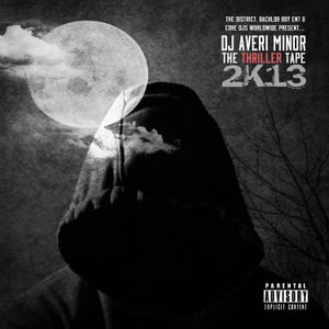 DJ Averi Minor - The Thriller Tape 2K13