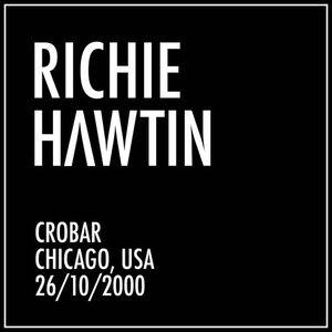 """Richie Hawtin at """"Plus 8 Classics Tour"""" at Crobar (Chicago - USA) - 26 October 2000"""