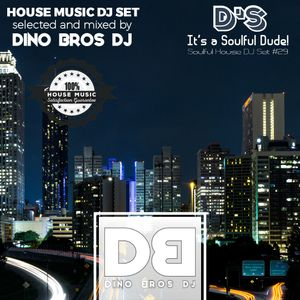 House mix #29 - It's a Soulful, Dude!