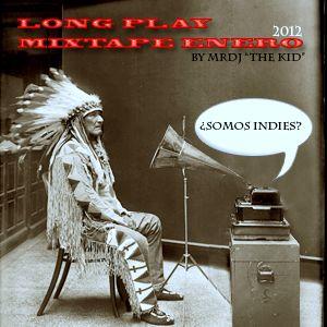 Long Play MIXTAPE Enero 2012