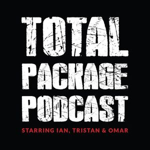 The Total Package Episode 15 (03/25/2016)