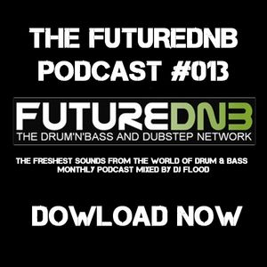 DJ Flood - The Futurednb Podcast #013