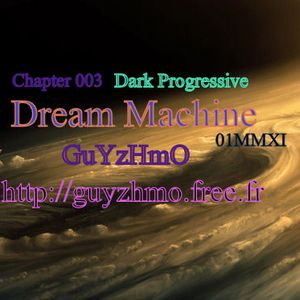 Chapter003 Dream Machine 02MMXI @(ô;ô)@