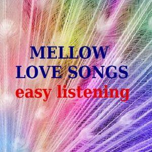 Mellow Lovesongs Easy Listening..;)