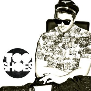 TOOSHOES 20 min Austereo MIX (party people)