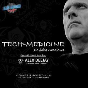 Tech-Medicine Collabo Sessions 03 by Alex Deejay