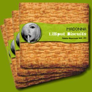 Madonna Lilliput Biscuits Idaho Remixes Vol. #3