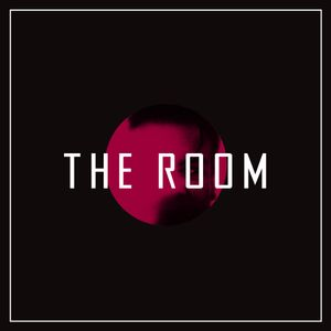 THE ROOM 003 | Monologue