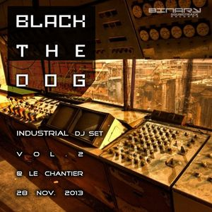 INDUSTRIAL DJ Set Vol.2 @Le Chantier