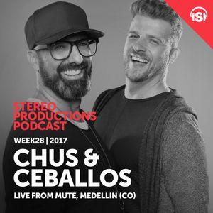 WEEK28_17 Chus & Ceballos Live from Mute, Medellin (CO)