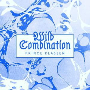 Prince Klassen – Wild Combination