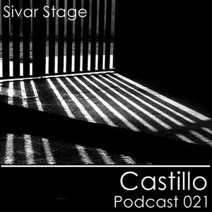 Sivar Stage Podcast 021 - Castillo 6/01/11