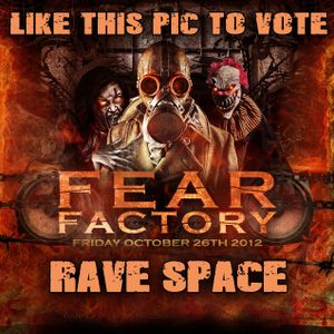 Rave Space's Fear Factory Entry