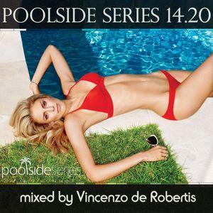Vincenzo de Robertis - Podcast 14.20 for Poolside Series GIU 2014