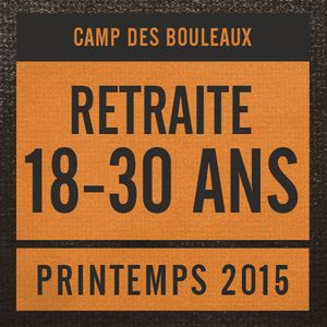 18-30 ans - Printemps 2015 - Session 1 de 3