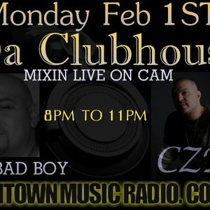 Da Clubhouse live on www.chitownmusicradio.com  2- 1 - 2010 CZR & Dj Badd Boy  hosted by DJADAM ROCK