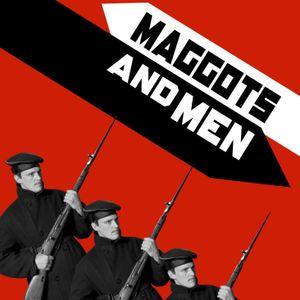 Filmbesprechung: Maggots and Men