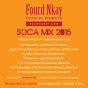Soca mix 2015 Summer by DJ Fourd Nkay