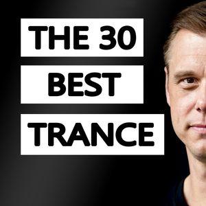 The 30 Best Trance Music Songs Ever (by Armin van Buuren)