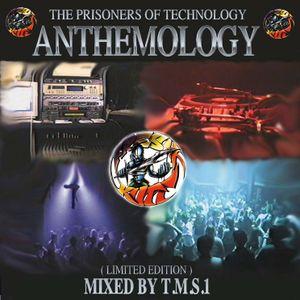 Prisoners of Technology - Anthemology