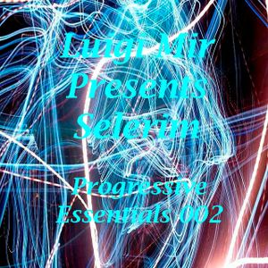 Luigi Mir Presents Selerim - Progressive Essentials 002