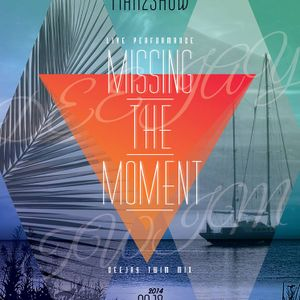 Deejay TWIM / 2014.09.18/ Deep House Vocal Session Mix - Missing The Moment