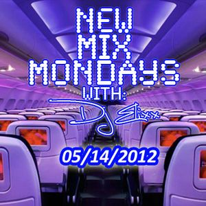 New Mix Mondays 5-14-12