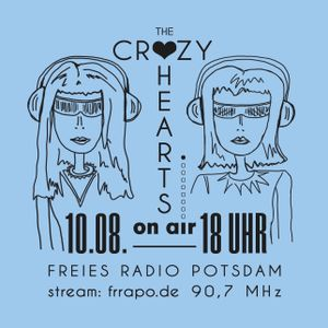 LIZZYS TOPs - favourite tunes zum Feierabend, The CRAZY HEARTS On Air #3, Freies Radio Potsdam