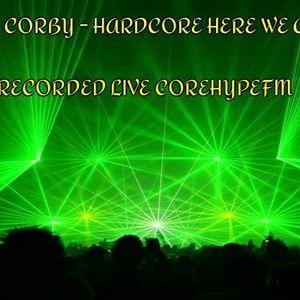 DJ CORBY - HARDCORE HERE WE GO (1)